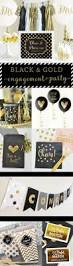 Engagement Party Ideas Pinterest by Loving These Black U0026 Gold Engagement Party Pretties Engagement