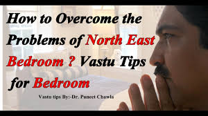how to overcome the problems of north east bedroom vastu tips how to overcome the problems of north east bedroom vastu tips for bedroom