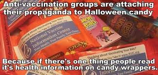 Halloween Candy Meme - anti vaccination groups are attaching their propaganda to