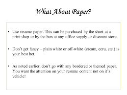 Best Resume Paper How To Write A Resume Tamuk Ppt Download