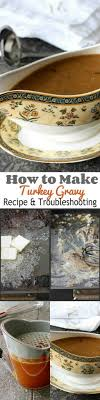 how to make turkey gravy recipe troubleshooting cookin canuck