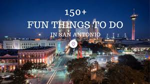 150 things to do in san antonio in 2017