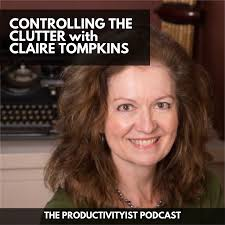 the productivityist podcast claire tompkins productivityist