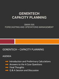 genentech u2013 capacity planning case analysis forecasting