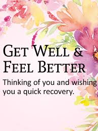 cards for sick friends get well cards birthday greeting cards by davia free ecards