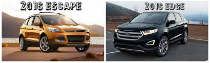 difference between ford focus models differences between 2016 ford escape and 2016 ford edge