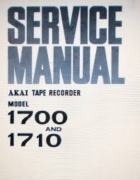 akai 1700 1710 reel to reel stereo tape recorder service manual