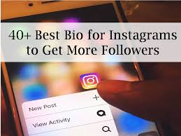 biography for instagram profile best bio for instagrams to get more followers