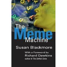 The Meme Machine - john everett branch jr s review of the meme machine