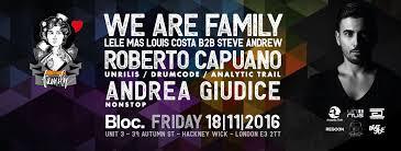 ra we are family presents roberto capuano drumcode at bloc