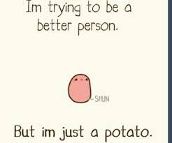 Okey Meme - its okay little potato cuteness pinterest kawaii potato