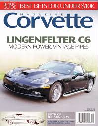 corvette magazines 10 best lingenfelter cover shoots images on magazines
