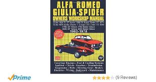 alfa romeo giulia spider owner u0027s workshop manual 1962 1978