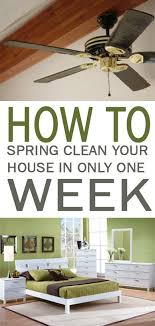 how to spring clean your house how to spring clean your house in only week how to pinterest