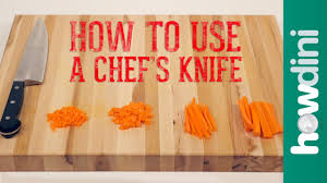 knife skills how to use a chef s knife youtube