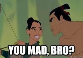 Mulan Meme - you mad bro mulan trollface quickmeme