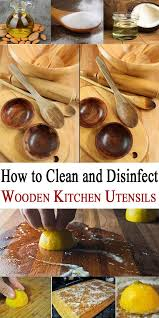 Tips To Clean Wood Kitchen by How To Clean And Disinfect Wooden Kitchen Utensils Wooden