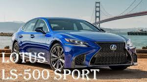 lexus ls 500 latest news 2018 lexus ls 500 f sport reviews interior engine acceleration