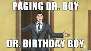Doctor Who Birthday Meme - paging dr boy dr birthday boy memes and comics