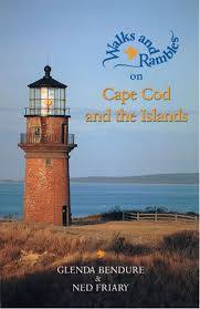 walks and rambles on cape cod and the islands a nature lover u0027s