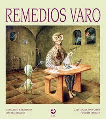 remedios varo biography in spanish remedios varo catalogo razonado 4th edition by walter gruen