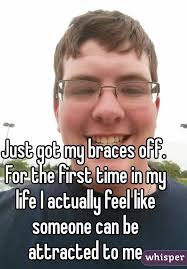 Braces Off Meme - got my braces off for the first time in my life i actually feel