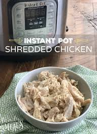 instant cuisine instant pot shredded chicken breast family fresh meals