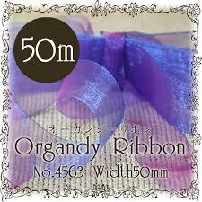 organdy ribbon itotsuhan rakuten global market organdy ribbon 50 mm