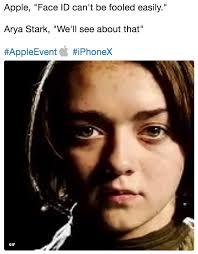Arya Meme - apple face id can t be fooled easily arya stark we ll see