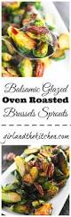 Balsamic Roast Beef In Oven Balsamic Glazed Oven Roasted Brussels Sprouts And The Kitchen
