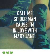 Mary Jane Memes - call me spider man cause i m in love with mary jane meme