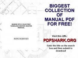 rheem rte 9 electric tankless water heater manual youtube