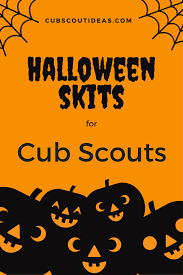 5 spooky but fun cub scout skits for halloween cub scout ideas