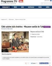 cote cuisine julie andrieu recettes tahiti vanille cote cuisine julie andrieu hugues pouget et les