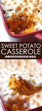 sweet potatoes recipes for thanksgiving best 20 sweet potato casserole ideas on pinterest sweet potato