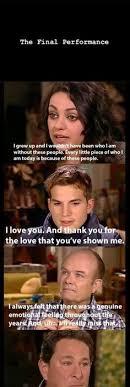 Ashton Kutcher Burn Meme - pretty lmao that 70 s show yes i think im funny pinterest
