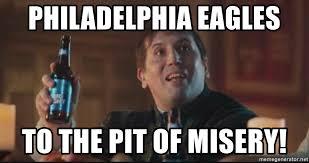 Funny Philadelphia Eagles Memes - philadelphia eagles dilly dilly pit of misery meme eagles best of