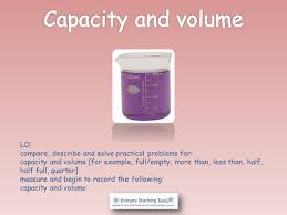 year 1 maths measurement capacity and volume by highwaystar