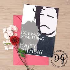 of thrones birthday card printable of thrones card birthday card jon snow designgenes