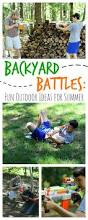 backyard battles fun ideas for summer the adventures of j man