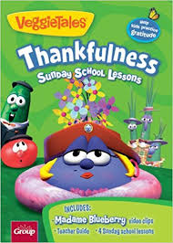 veggie tales thankfulness 4 sunday school lessons