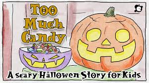 candy story scary story for kids much candy by learning