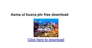 download mp3 asmaul husna youtube asma ul husna ptv free download google docs