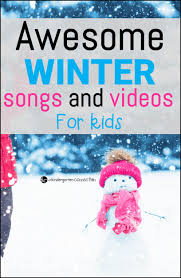 winter songs and for the kindergarten connection