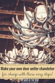 Antler Chandelier Net Diy Deer Antler Chandelier The Mom Of The Year