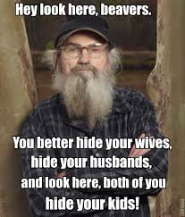 Phil Robertson Memes - top 61 most inspiring si robertson quotes by quotesurf