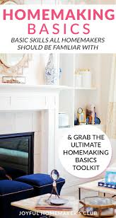 homemaking basics joyful homemaker s club there are many tasks that a homemaker is expected to know how to do the bible even lists out many in proverbs 31 in my years of blogging i have noticed