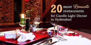 Candle Light Dinner 20 Romantic Restaurants For Candle Light Dinner In Hyderabad Xoxoday