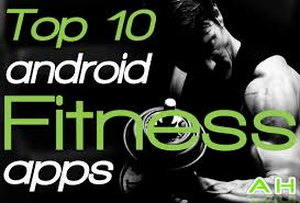 best fitness apps for android featured top 10 best android fitness apps androidheadlines