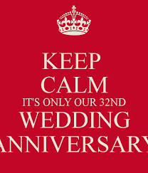 32nd wedding anniversary keep calm it s only our 32nd wedding anniversary poster
